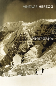 Annapurna : The First Conquest of an 8000-Metre Peak, Paperback Book