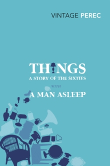 Things: A Story of the Sixties with A Man Asleep, Paperback Book