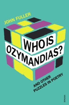 Who Is Ozymandias? : And other Puzzles in Poetry, Paperback / softback Book