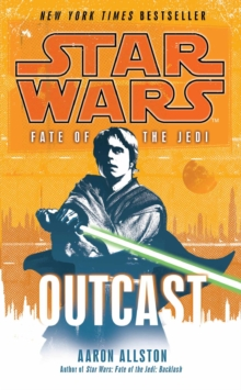 Star Wars: Fate of the Jedi - Outcast, Paperback / softback Book