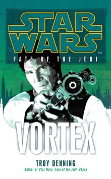 Star Wars: Fate of the Jedi - Vortex, Paperback Book