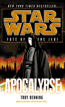 Star Wars: Fate of the Jedi: Apocalypse, Paperback Book