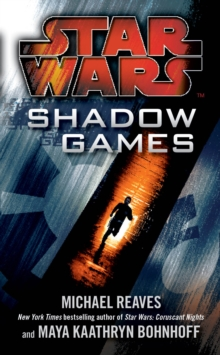 Star Wars: Shadow Games, Paperback Book