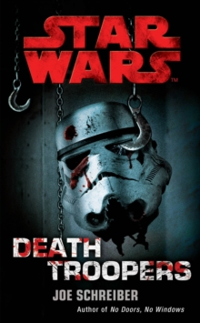 Star Wars: Death Troopers, Paperback / softback Book
