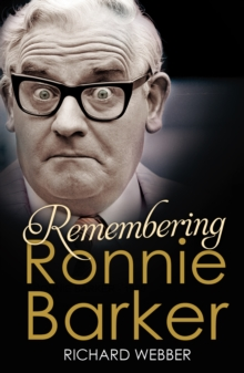 Remembering Ronnie Barker, Paperback / softback Book
