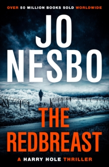 The Redbreast : Harry Hole 3, Paperback Book