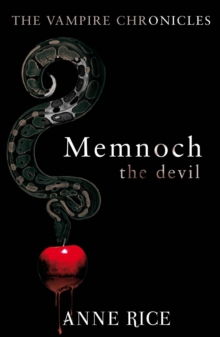 Memnoch The Devil : The Vampire Chronicles 5, Paperback Book