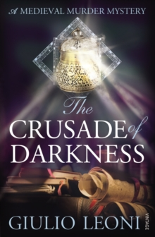 The Crusade of Darkness, Paperback / softback Book