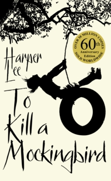 To Kill A Mockingbird : 50th Anniversary Edition, Paperback / softback Book