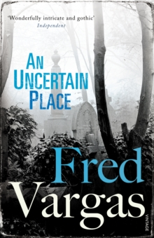 An Uncertain Place, Paperback Book