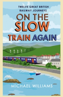 On the Slow Train Again, Paperback Book