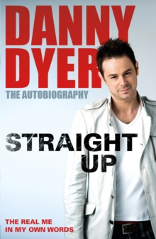 Straight Up : My Autobiography, Paperback Book