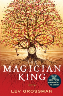 The Magician King : (Book 2), Paperback / softback Book