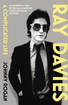 Ray Davies : A Complicated Life, Paperback Book