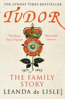 Tudor : The Family Story, Paperback / softback Book