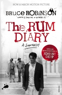 The Rum Diary: A Screenplay, Paperback Book