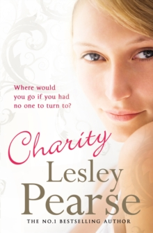 Charity : Where can she go with no-one left to care for her?, Paperback / softback Book