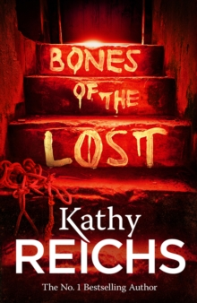 Bones of the Lost : (Temperance Brennan 16), Paperback Book
