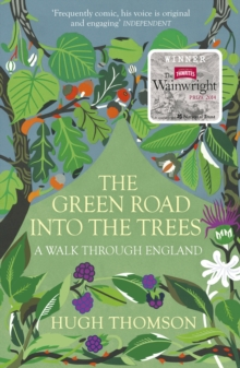 The Green Road into the Trees, Paperback Book