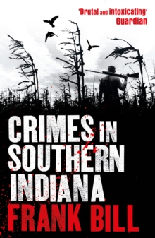 Crimes in Southern Indiana, Paperback Book
