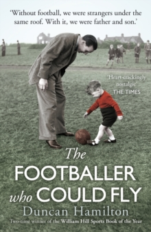 The Footballer Who Could Fly, Paperback / softback Book
