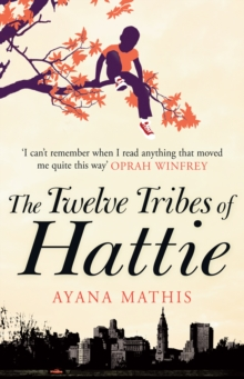 The Twelve Tribes of Hattie, Paperback Book