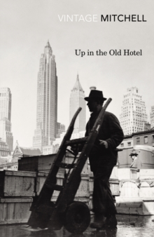 Up in the Old Hotel, Paperback / softback Book
