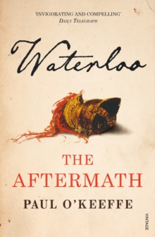 Waterloo : The Aftermath, Paperback / softback Book