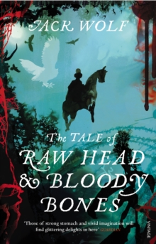 The Tale of Raw Head and Bloody Bones, Paperback Book