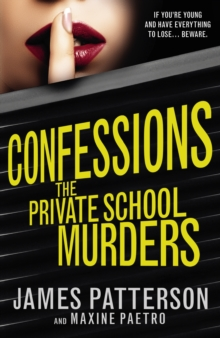 Confessions: The Private School Murders : (Confessions 2), Paperback / softback Book