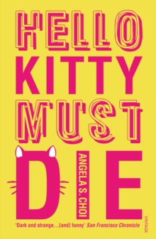 Hello Kitty Must Die, Paperback Book