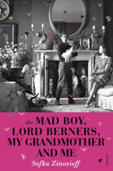 The Mad Boy, Lord Berners, My Grandmother And Me, Paperback / softback Book