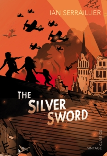 The Silver Sword, Paperback Book