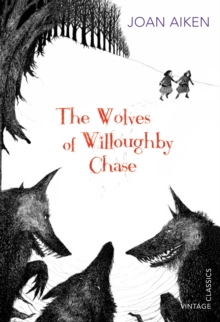 The Wolves of Willoughby Chase, Paperback Book