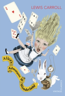 Alice's Adventures in Wonderland, Paperback / softback Book