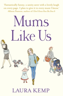 Mums Like Us, Paperback / softback Book