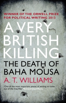 A Very British Killing : The Death of Baha Mousa, Paperback Book