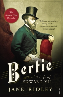 Bertie: A Life of Edward VII, Paperback Book