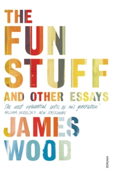 The Fun Stuff and Other Essays, Paperback / softback Book