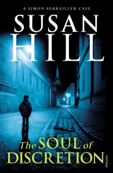 The Soul of Discretion : Simon Serrailler Book 8, Paperback Book