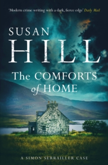 The Comforts of Home: Simon Serrailler Book 9, Paperback / softback Book