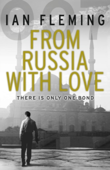 From Russia with Love : James Bond 007, Paperback Book