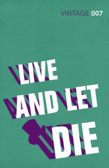 Live and Let Die : James Bond 007, Paperback Book