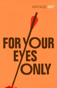For Your Eyes Only : James Bond 007, Paperback Book