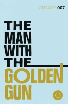 The Man with the Golden Gun, Paperback Book
