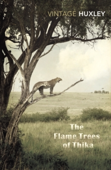 The Flame Trees of Thika : Memories of an African Childhood, Paperback Book