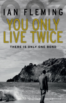 You Only Live Twice : James Bond 007, Paperback Book