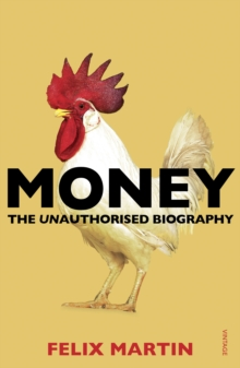 Money : The Unauthorised Biography, Paperback Book