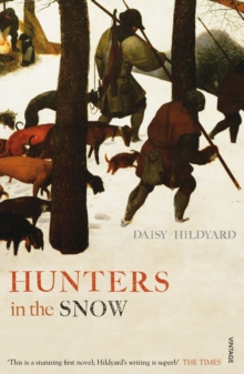 Hunters in the Snow, Paperback Book