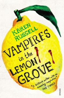 Vampires in the Lemon Grove, Paperback Book
